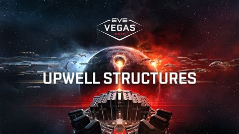 EVE Vegas 2017 - Upwell Structures - YouTube